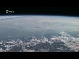 Земля из космоса (видео с орбитальной станции)